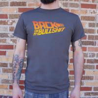 Back On My Bullshit  T-Shirt (Mens)
